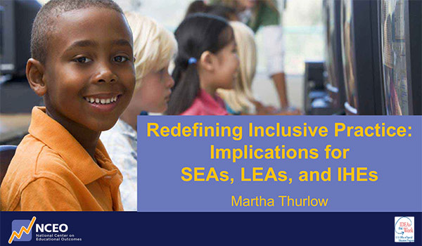 Redefining Inclusive Practice: Implications for SEAs, LEAs, and IHEs